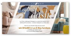La-Z-Boy DESIGN DASH 2017 SWEEPSTAKES- (Win A $15,000 Shopping Spree!) Ends June25th