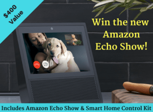 Win the NEW Amazon Echo Show... with Smart Home Control Kit