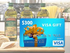 Win a Pompeian Extra Virgin Olive Oil Prize Package + a $300 Visa Gift Card