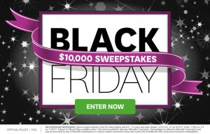 Better Homes & Gardens - $10,000 Black Friday Sweepstakes