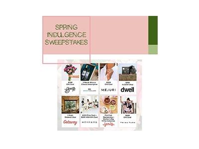 Spring Indulgence Sweepstakes