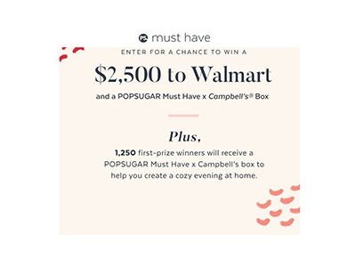 POPSUGAR Must Have Campbell's Giveaway